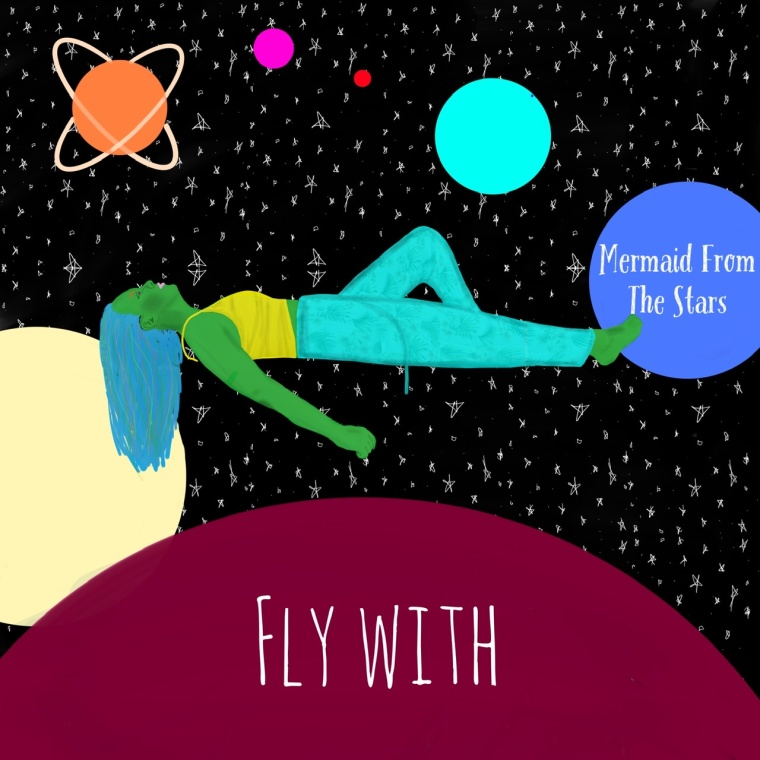 Mermaid From The Stars - Fly With (Album Art)